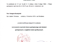 mgr Grzegorz Buratyński - geolog. Uprawnienia dozoru nad robotami geologicznymi.